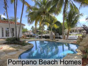Pompano Beach Homes For Sale