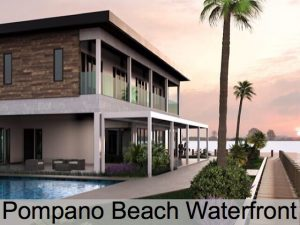 Pompano Beach Waterfront Real Estate For Sale